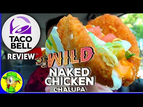 Taco Bell® | Wild Naked Chicken Chalupa Review! 🌮🔔🔥