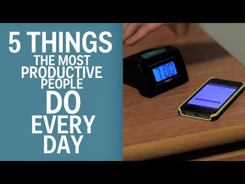 5 Things The Most Productive People Do Every Day