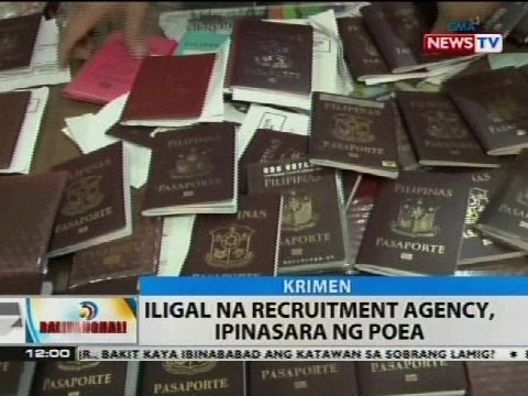 BT: Iligal na recruitment agency, ipinasara ng POEA