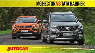 MG Hector vs Tata Harrier   Comparison Test Review   Autocar India