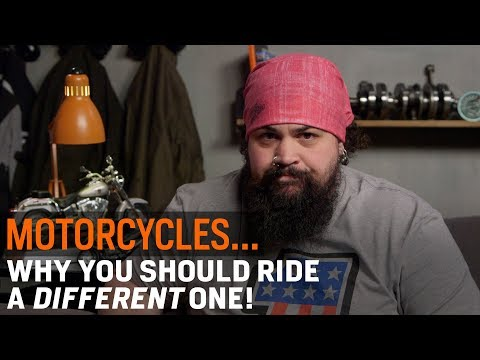 Why You Should Ride A Different Motorcycle