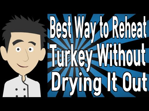 Best Way to Reheat Turkey Without Drying It Out