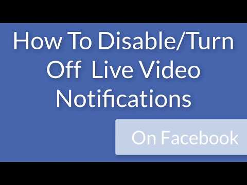 How To Disable/Turn Off  Live Video Notifications on Facebook