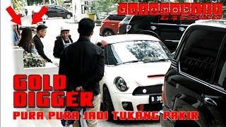 ORANG KAYA NYAMAR JADI TUKANG PAKIR!! NGERJAIN CEWEK SUPER MATRE- ( GOLD DIGGER PRANK )