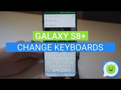 Galaxy S8 Plus: How to change keyboard