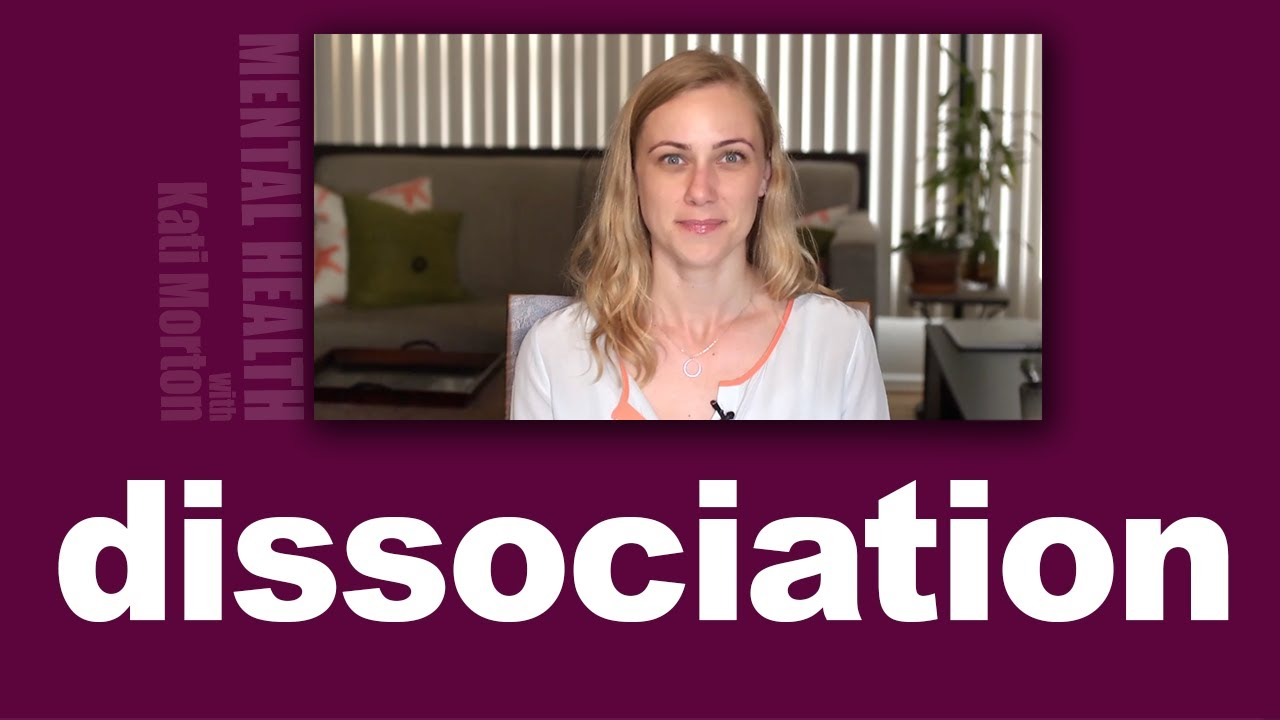 What Is Dissociation & How Do We Deal With It?