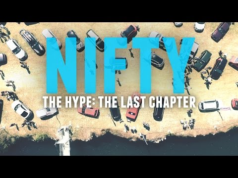 Nifty | The Hype: The Last Chapter |  LIFEONWHEELS