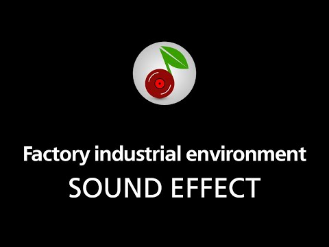 🎧 Factory industrial environment LOOPED SOUND EFFECT