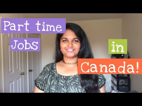 How to find part time jobs in CANADA?   An Indian Engineer