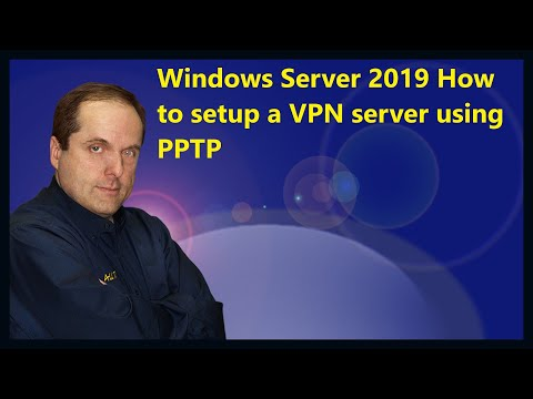 Windows Server 2019 How to setup a VPN server using PPTP