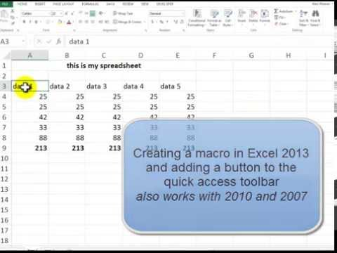 Creating a macro in Excel and adding a button to quick access toolbar