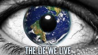 The Lie We Live