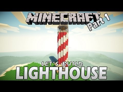Minecraft- How to Build a Lighthouse - Part 1 (Let's Build)