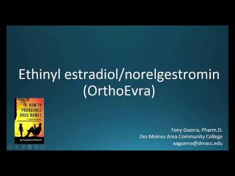 (CC) How to Pronounce ethinyl estradiol / norelgestromin brand name OrthoEvra Backbuilding