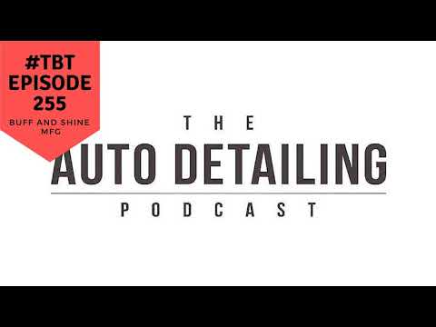 #tbt -255: A History In Buffing Pads w/ Richard From Buff & Shine MFG