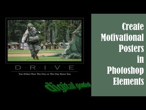 Learn Photoshop Elements - Create Motivational Posters