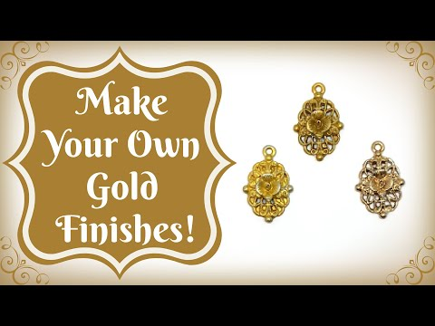 Make Your Own Gold Finishes!
