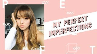 All My Flaws | My Perfect Imperfections Tag
