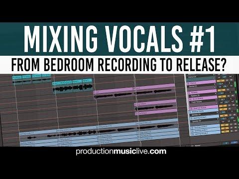 Making Amateur Vocals Sound Professional - Mixing Vocals - Part #1