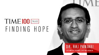 TIME100 Talks with Dr. Raj Punjabi, CEO Of Last Mile Health