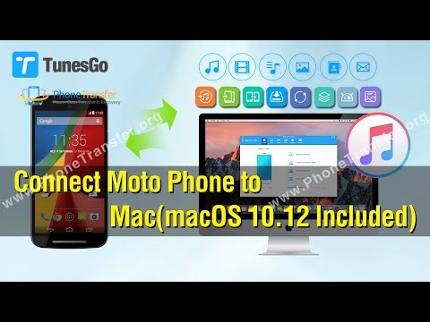 How to Connect Moto Phone to Mac (macOS 10.12 Included)