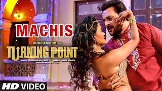 Machis Video Song Latest Hindi Film | Turning Point | Apoorva Arora, Sunny Pancholi, Shahbaz Khan