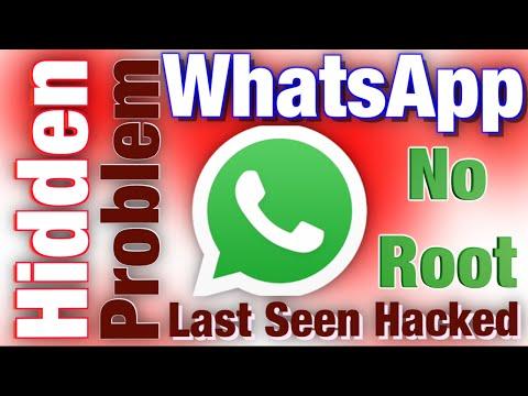 Hack WhatsApp Last Seen Problem--- {Hacked}{No Root} #whatsapp #lastseen #hack