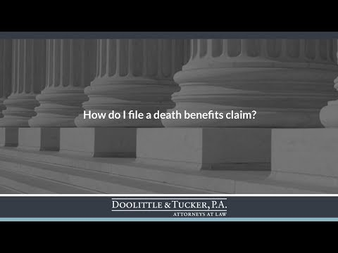 How do I file a death benefits claim?