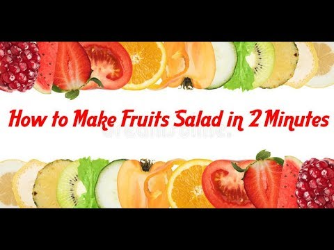 Healthy and Quick Fruits Salad Recipes - How to Make Fruits Salad Recipes in Hindi