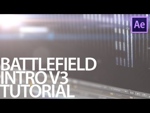 Battlefield 3 Style Intro V3-Tutorial!