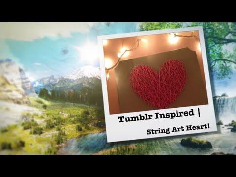 Tumblr Inspired | String Art Heart!