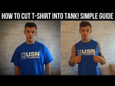 SIMPLE WAY TO CUT T-SHIRT INTO TANK / MUSCLE VEST