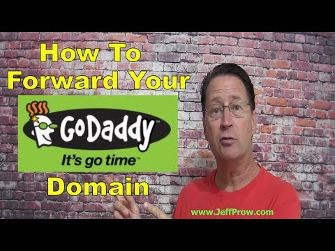 How To Forward Your Godaddy Domain