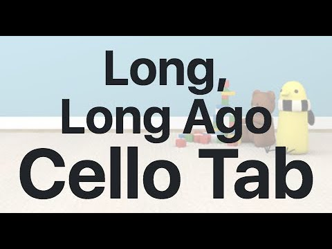 Learn Long, Long Ago on Cello - How to Play Tutorial