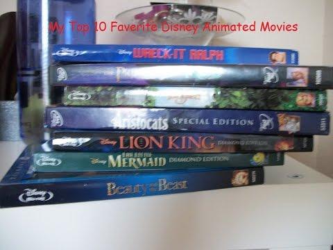 My Top 10 Favorite Disney Animated Disney Movies