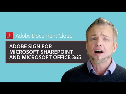Adobe Sign for Microsoft SharePoint and Microsoft Office 365