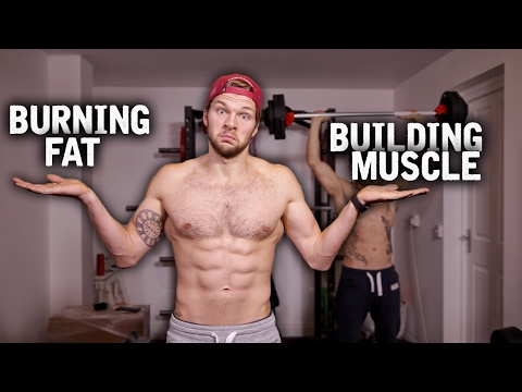 How To Lose Fat & Build Muscle