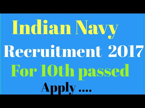 Indian Navy Recruitment 2017 , for 10th passed candidates.
