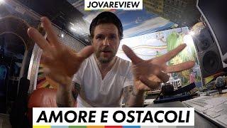 Amore e Ostacoli - JovaReview