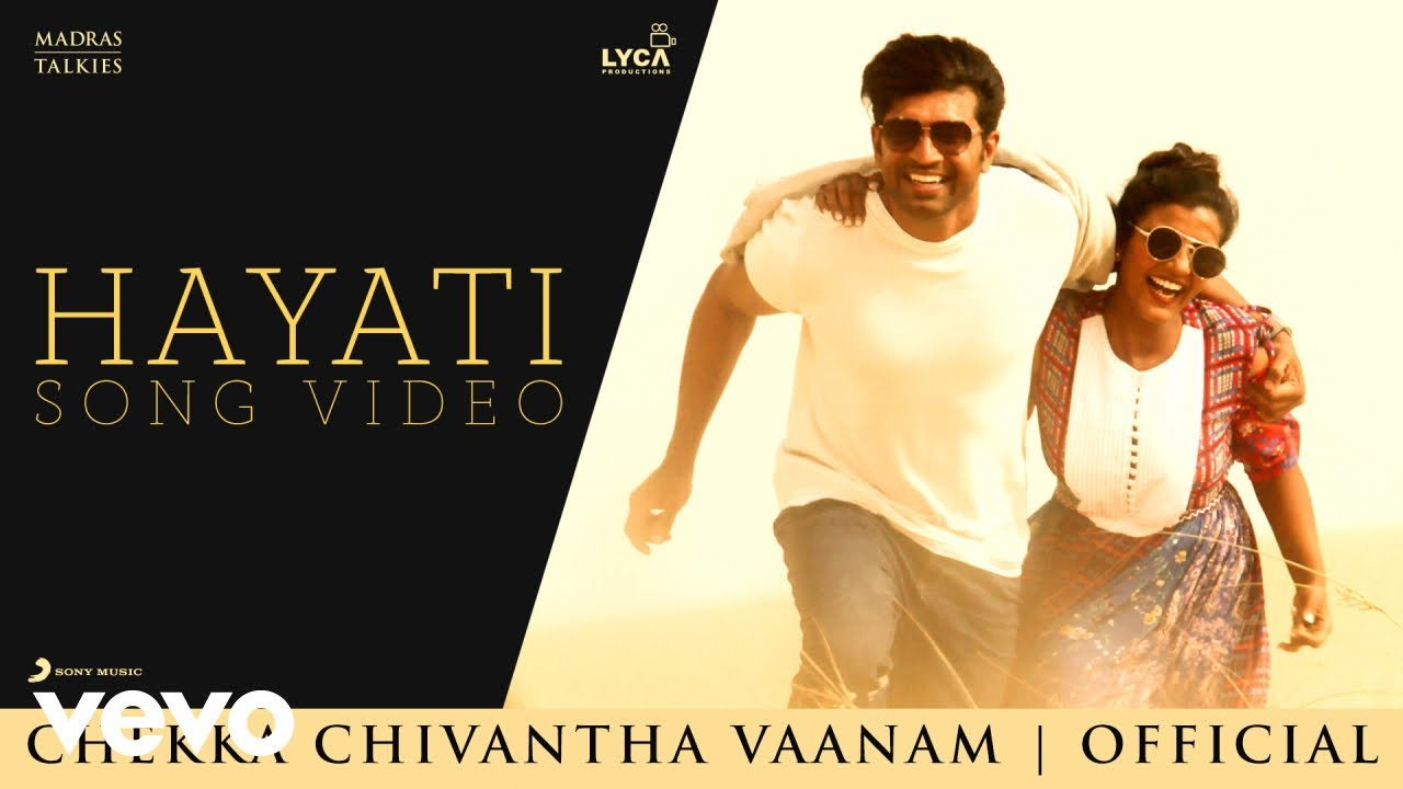 Chekka Chivantha Vaanam - Hayati Video | A.R. Rahman | Mani Ratnam