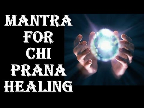 CHI MANTRA :  FOR LIFE ENERGY & PRANA HEALING ! GREAT FOR TAI CHI, YOGA, MEDITATION !VERY POWERFUL !