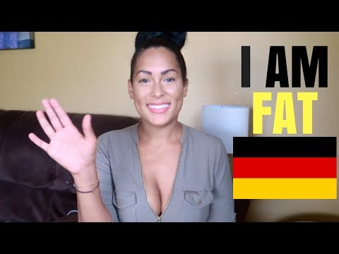 GERMANY MADE ME FAT
