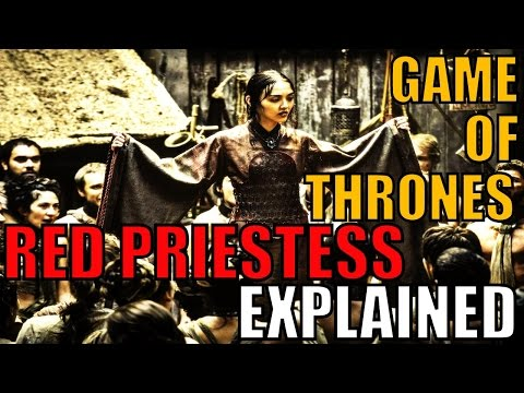 Game of Thrones Topic/Discussion - RED PRIESTESS EXPLAINED