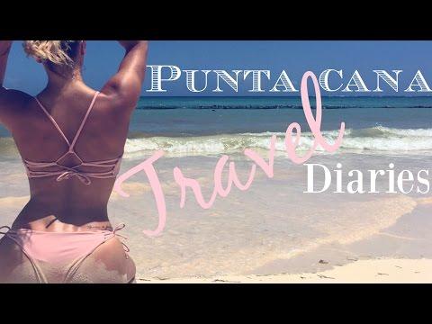 PUNTA CANA DIARIES - TRAVEL VLOG
