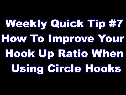 Improving your hookup ratio with circle hooks - Quick Tip #7
