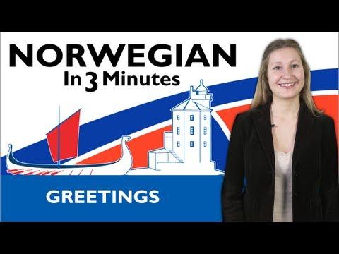 Learn Norwegian - Norwegian in Three Minutes - Greetings
