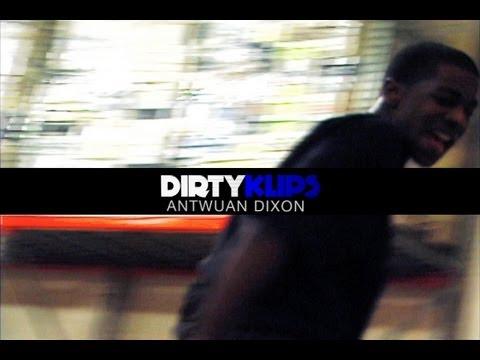 ANTWUAN DIXON - DIRTYKLIPS TREAT