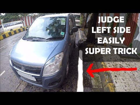 How to JUDGE LEFT Side of CAR - Super TRICK.