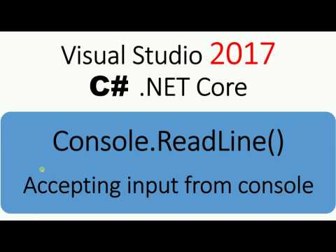 Visual Studio 2017 - .NET Core - Accept Input from Console
