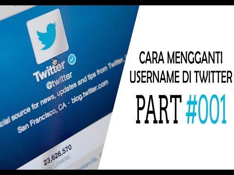 CARA MENGGANTI USERNAME DI TWITTER || TWITTER PART#001